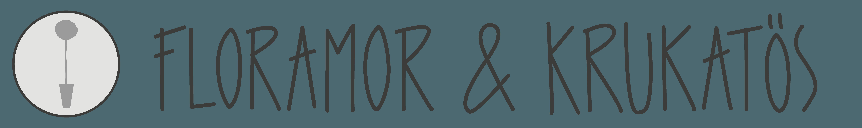 Floramor & Krukatös